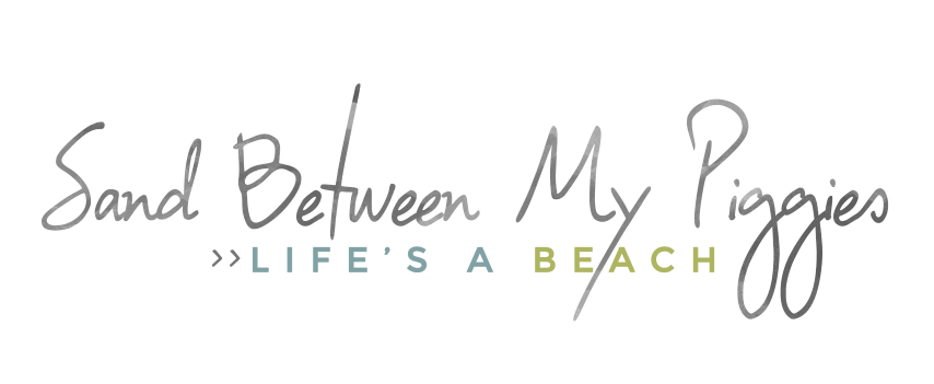 Sand Between My Piggies- Beach Vacations and Travel - all things Beach